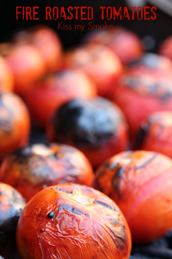 Fire Roasted Tomatoes | Kiss My Smoke | #tomatoes #grill