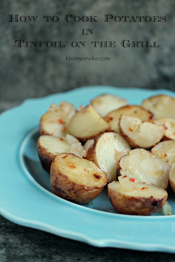 Tinfoil Potatoes Packages Cooked on the Grill | kissmysmoke.com | #grill #bbq #potatoes #sides