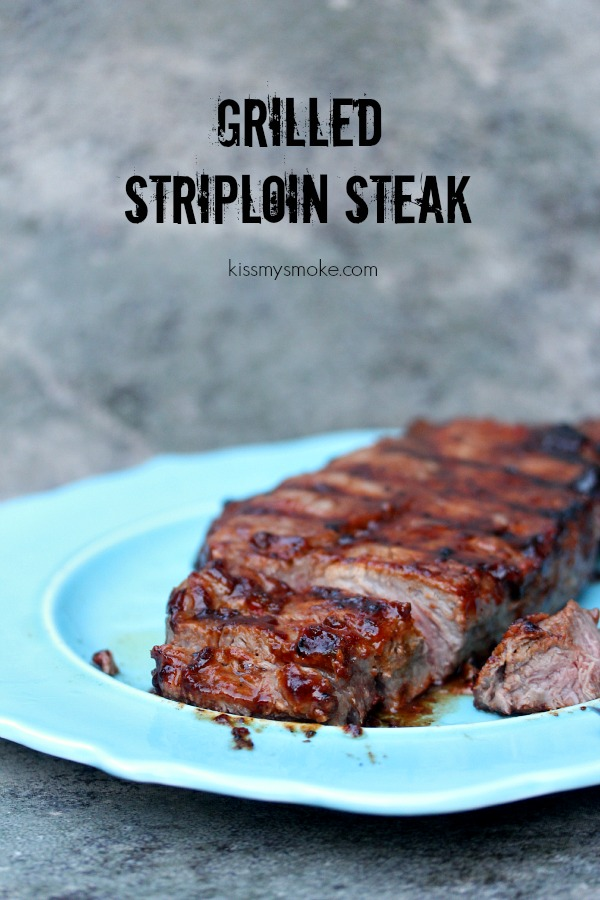 Grilled Striploin Steak | kissmysmoke.com | #grill #bbq #beef #steak #striploin #dinner