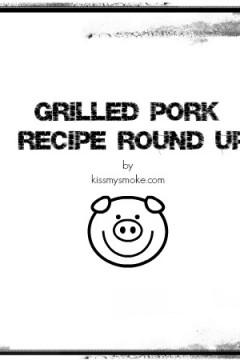 12 Amazing Grilled Pork Recipes