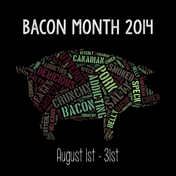 Bacon Month 2014 | Stop by the blog all through the month of August for great bacon recipes!
