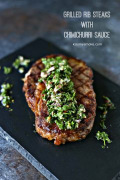 Grilled Rib Steaks with Chimichurri Sauce from kismysmoke.com- Fire up that grill and whip up a tasty dinner of Grilled Rib Steaks with Chimichurri Sauce. Serve with your favourite side dish and some NY Bakery Texas Toast.