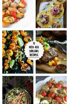 15 Kick-Ass Grilling Recipes