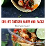 Grilled Chicken Fajita Foil Packs Pinterest Collage Image containing two images featuring recipe.